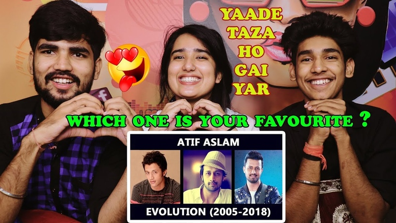 Indian Reaction On Atif Aslam Evolution 2005 2018 ¦ List of Hits Since 2005 ¦ Best Of Atif Aslam