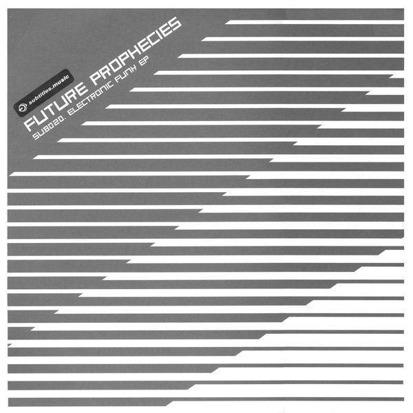 Future Prophecies album Electronic Funk EP