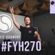 Denis Kenzo, Clara Yates - Far From Behind (FYH 270)