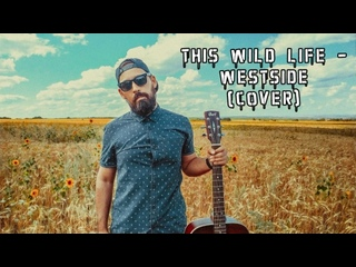 This Wild Life - Westside (cover)
