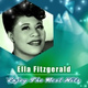 Ella Fitzgerald / The Ink Spots - Into Each Life Some Rain Must Fall