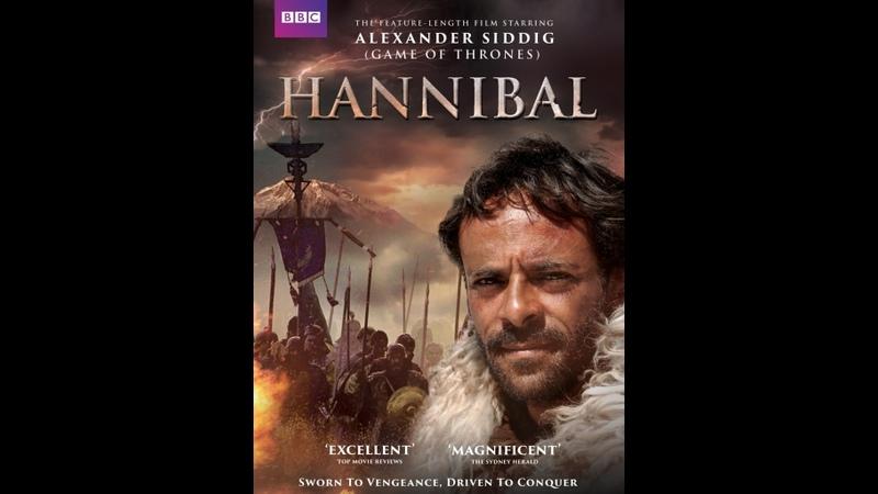 Ганнибал Легендарный полководец Hannibal Rome's Worst Nightmare