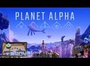 Planet Alpha – таинственный затерянный мир ( БОНУС)