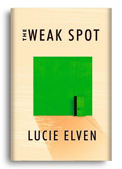 The Weak Spot - Lucie Elven