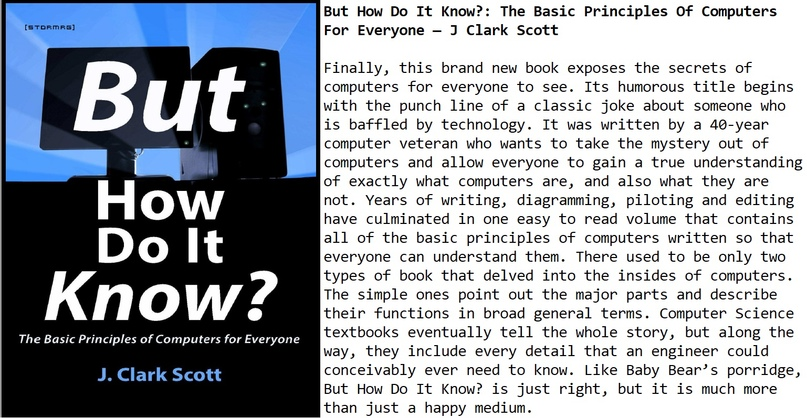 But How Do It Know?: The Basic Principles Of Computers For Everyone — J Clark Scott