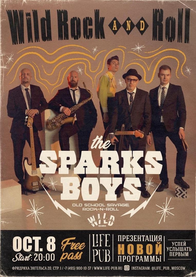 08.10 The Sparks Boys в клубе Life Pub! С Новой Программой!