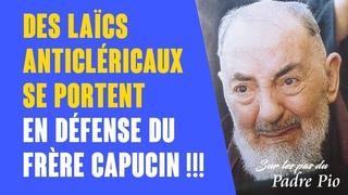 Le Padre Pio est injustement diffamé et attaqué
