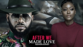 AFTER WE MADE LOVE (FREDERICK LEONARD, LINDA OSIFO) NOLLYWOOD MOVIES 2020 LATEST FULL MOV|NOLLYWOOD
