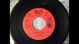 Close My Eyes Forever , Lita Ford & Ozzy Osbourne , 1989 Vinyl 45RPM