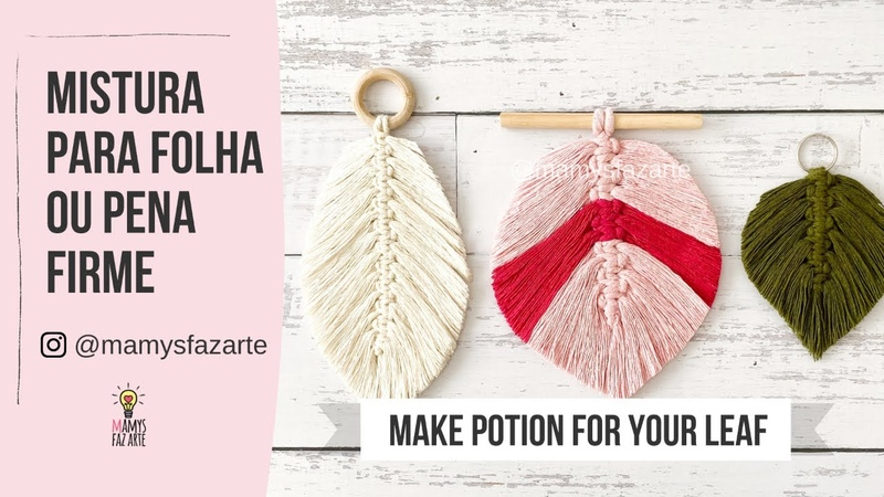 Endurecedor de Folha Pena em MACRAME DIY STIFFENER for Leaf Feather