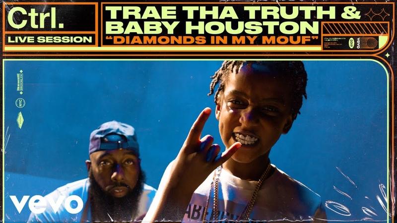 Trae Tha Truth Baby Houston Diamonds in My Mouf Live Session Vevo Ctrl