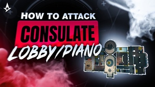 How To ATTACK Lobby/Piano on Consulate (97% Win rate) - Rainbow Six Siege