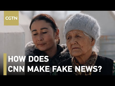 By following @CNN we find how they make fake news about Xinjiang