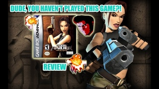 Dude, You Haven't Played This Game?! - Tomb Raider: The Prophecy Review GBA