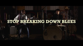 Live From The Cave * STOP BREAKING DOWN BLUES (Robert Johnson Cover)