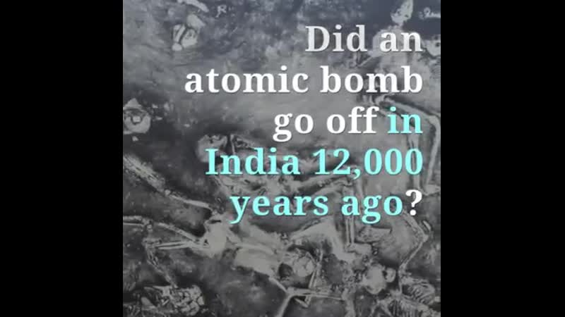 Did an atomic bomb go off in India 12 000 years ago
