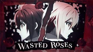 「革命」❝Wasted Roses    [Yaoi MEP]❞