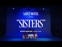SAINT MOTEL - Sisters (Official Visualizer)