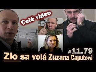 Zlo sa volá Zuzana Čaputová! Koniec pochybnej advokátky (full) #11.79