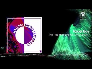 Rebel Boy - The Ties That Bind Us (Original Mix) [Respekt Recordings]