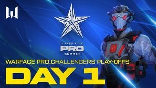 Турнир Warface : Play-offs. Day 1