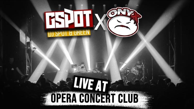 Onyx G Spot Opening Show Live @ Opera Concert Club Russia 24 02 2020