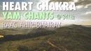 Heart Chakra Meditation | YAM Chants | Raag Ahir Bhairav | Anahata